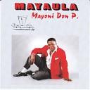 Mayaula Mayoni Don Padrino - L amour au kilo