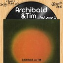 Archibald And Tim - The World We Knew Over and Over
