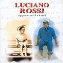 Luciano Rossi - Cent anni in due