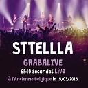 Sttellla - En week end avec Emilie Dequenne Live
