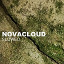 Novacloud - Slowed