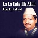 Khursheed Ahmed - Jo Unke Zikr Ki Yeh Mehfil Sajaaye Bheithey Hain