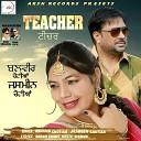 Balveer Chotian Jasmeen Chotian - Teacher