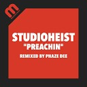 Studioheist - Preachin Phaze Dee Remix