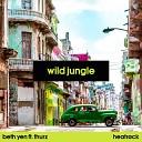 Beth Yen feat THURZ - Wild Jungle