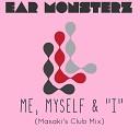 Ear Monsterz - Me, Myself &