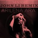 Arilena Ara - Arilena Ara - Nëntori (John Li Remix)