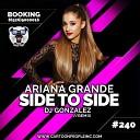 Ariana Grande - Side To Side (DJ Gonzalez Remix) (Radio Version)