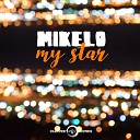 Mikelo - My Star