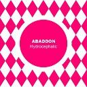 Abaddon - Hydrocephalic
