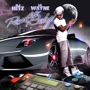 Lil Wayne And Swizz Beatz - Its Me Bitches