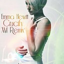Emma Hewitt - Crucify XM Remix ra