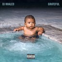 DJ Khaled - Pull a Caper
