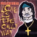 Love Is The Only Way