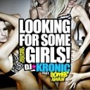 DJ Kronic feat Bombs Away - Looking For Some Girls Dj Gorelov Remix