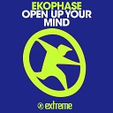 Ekophase - Open up Your Mind Revolution Mix