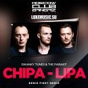 Swanky Tunes The Parakit - Chipa Lipa Denis First Remix