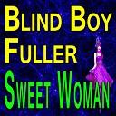 Sony Terry Blind Boy Fuller - I Don t Care How Long