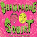 Champagne Squirt