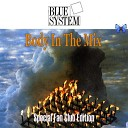 Blue System - Under My Skin R2D2 Mix