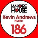 Kevin Andrews - Hustle