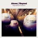Above Beyond feat Zo Johnston - You Got To Go Kyau Albert Remix