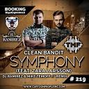 Clean Bandit - Symphony (feat. Zara Larsson) (DJ Ramirez & Mike Temoff Remix)