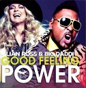 Lian Ross Big Daddi - Good Feeling Power Guenta K Remix Edit