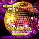 Madonna Remix Tribute Medley: Sorry / Frozen / Live to Tell / La Isla Bonita / True Blue / Don't Cry for Me Argentina / Hung Up ...