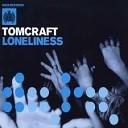 loneliness - loneliness 2k13 Tujamo remix