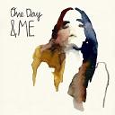 ME - One Day Tiefschwarz Remix