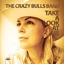 The Crazy Bulls Band - Take a Look at Me