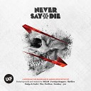Never Say Die (unmixed tracks)