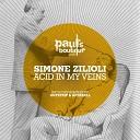 Simone Zilioli feat Matt Gormley - Acid in My Veins Original Mix