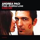 Andrea Paci feat Andrea Love - Kiss Me Federico Scavo Remix