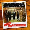 Piero De Luca Big Fat Mama - Backstroke