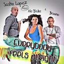 Sasha Lopez feat Jack Mazzoni Fatrix Menegatti - Everybody Feels Alright Radio Edit