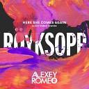 Royksopp - Here She Comes Again Alexey Romeo Rework