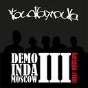 DEMO IN DA MOSCOW lll : KNIGGA RIFM ll