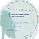 Deep House Souldiers - This Is Why We Dance Rick Preston s Steamer Lane Redub
