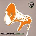Mellow Mark - Mama Mia Live