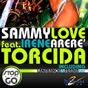 A - Sammy Love Ft Irene Arere Torcida Lanfranchi Farina Remix