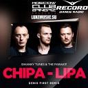 SWANKY TUNES THE PARAKIT DENIS FIRST - Chipa Lipa Record Mix
