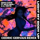 Light My Body Up (feat. Nicki Minaj & Lil Wayne) (Cedric Gervais...