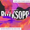 Royksopp - Here She Comes Again Maxim Andreev Nu Disco Mix