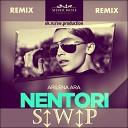 Arilena Ara - Nentori ( S↕W↕P Remix)