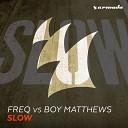 FREQ Boy Matthews - Slow Club Mix