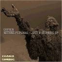 Griphen - Nothing Personal Original Mix
