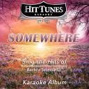 Somewhere (Sing the Hits of Barbra Streisand) (Karaoke Version)