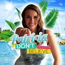 Don't Believe (Fiesta Loca Mix)